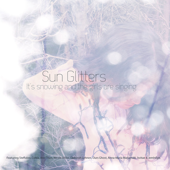 It's snowing and the girls are singing | Sun Glitters
