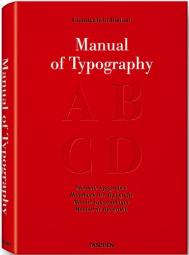 Amazon.co.jp: Manual of Typography/ Manuale tipografico/ Handbuch der Typografie/ Manuel typographique/ Manual de tipografia: Stephan Fussel: 洋書
