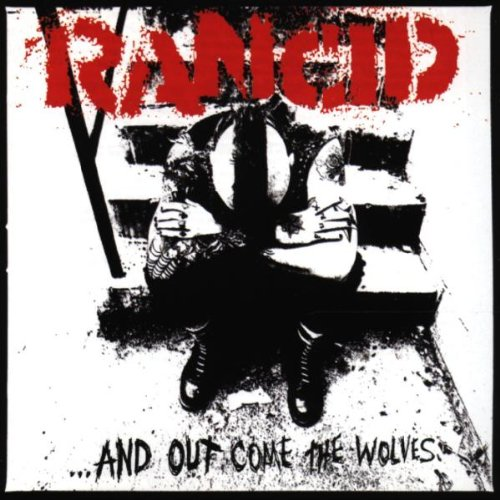 Amazon.co.jp: ...And Out Come The Wolves: Rancid: 音楽
