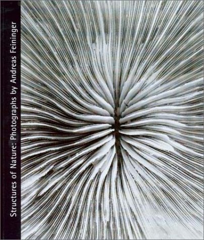 Amazon.co.jp: Structures of Nature: Photographs by Andreas Fieninger: Andreas Feininger, N. Elizabeth Schlatter: 洋書