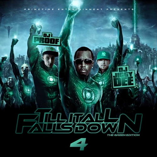 Various Artists - Till It All Falls Down Hosted by Dj Proof & Dj Jiggy Dee // Free Mixtape @ DatPiff.com