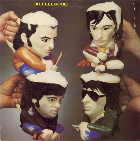 Dr. Feelgood - Let It Roll at Discogs