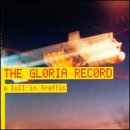 Amazon.co.jp: A Lull in Traffic: Gloria Record: 音楽