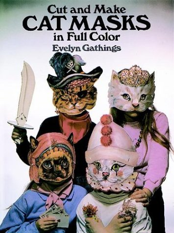Amazon.com: Cut and Make Cat Masks in Full Color (Cut-Out Masks) (9780486258041): Evelyn Gathings: Books