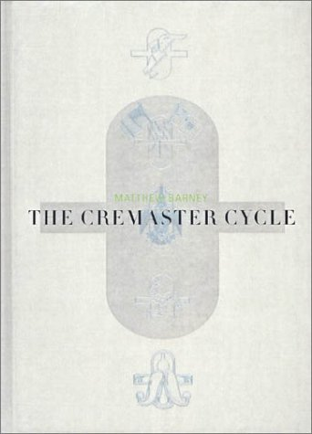 Amazon.co.jp: THE CREMASTER CYCLE: Matthew Barney, Neville Wakefield, Nancy Spector: 洋書
