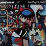 Images for Primal Scream Featuring Denise Johnson - Don't Fight It, Feel It