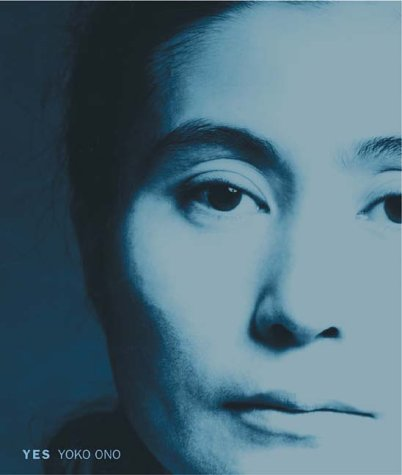 Amazon.co.jp: Yes Yoko Ono: Alexandra Munroe, Jon Hendricks: 洋書