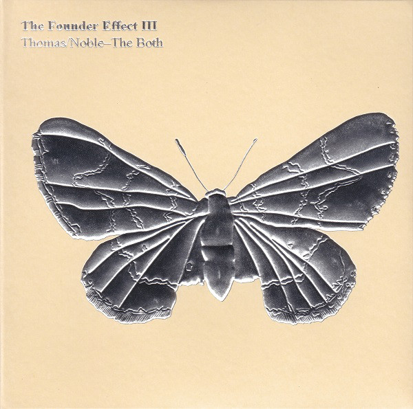 Thomas* / Noble* - The Both (2) - The Founder Effect III (CD, Album) at Discogs
