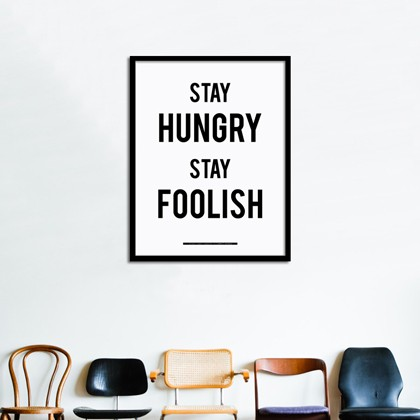 Stay Hungry Stay Foolish poster - Posters