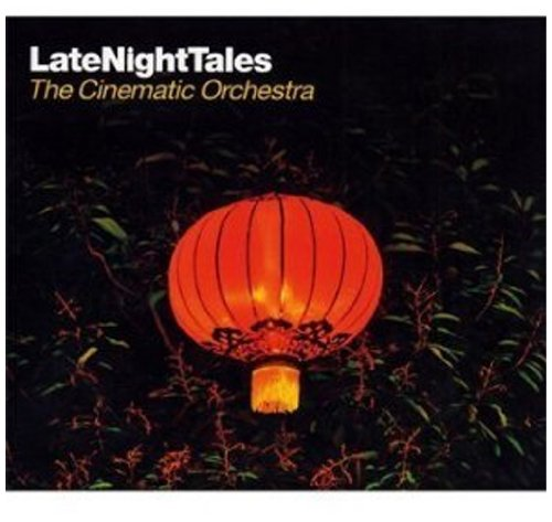 Amazon.co.jp: Late Night Tales (The Cinematic Orchestra / ALNCD-22): The Cinematic Orchestra: 音楽