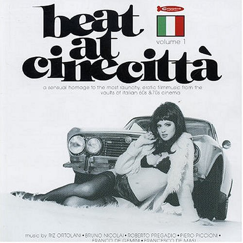 Amazon.co.jp: Beat At Cinecitta (Italian Film Score Anthology): Various Artists: 音楽