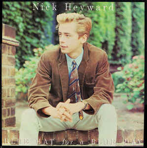 Nick Heyward - Blue Hat For A Blue Day (Vinyl) at Discogs