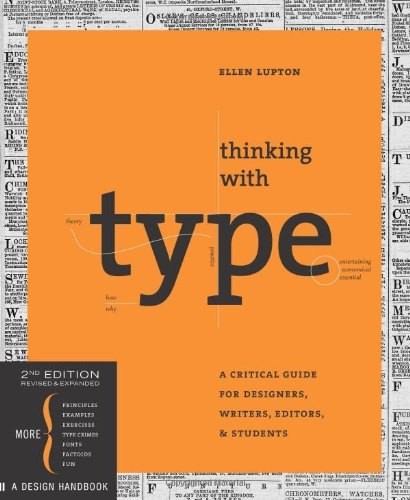 Amazon.co.jp: Thinking with Type, 2nd revised and expanded edition: A Critical Guide for Designers, Writers, Editors, & Students (Design Briefs): Ellen Lupton: 洋書