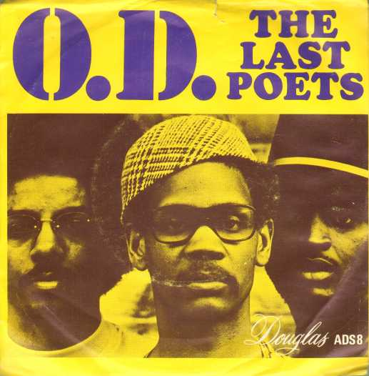 an introduction to a group of black poets and musicians called the last poets Org/2008/12/legendary-group-last-poetshtml last york city-hip group called the last poets  music hands off by the last poets listen.