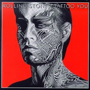 Tattoo You by Rolling Stones ? Classic Rock Review