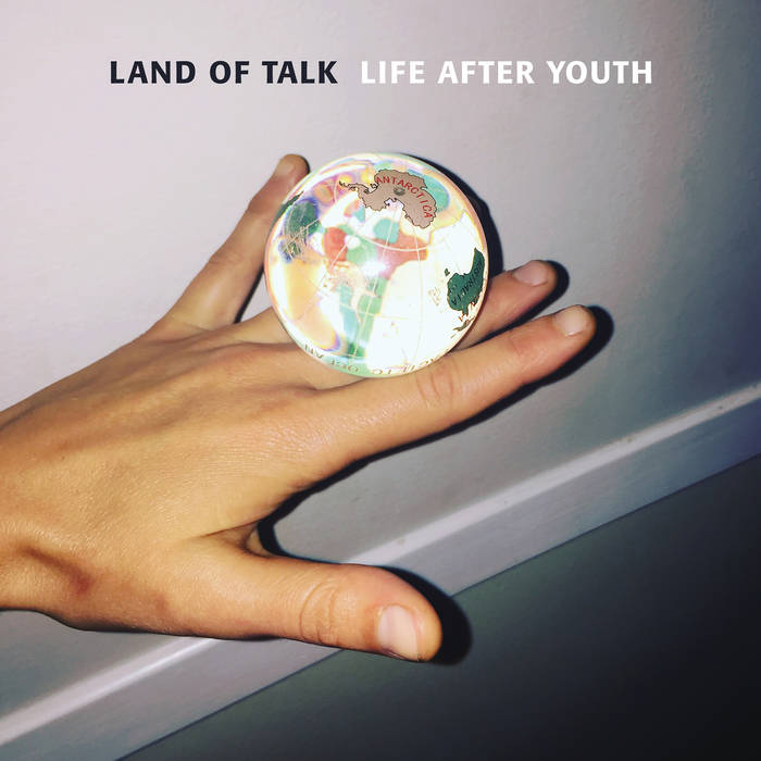 ▶︎ Life After Youth   Land Of Talk