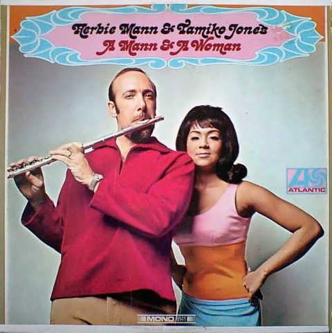 Herbie Mann Tamiko Jones/A Mann and A Woman : まわるよレコード ACE WAX COLLECTORS