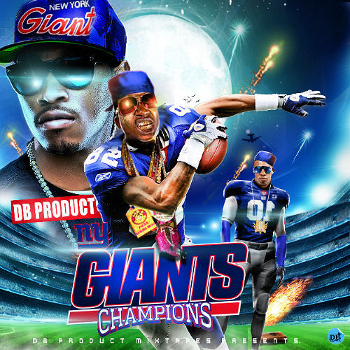 Various Artists - Giants Champions Hosted by DB PRODUCT // Free Mixtape @ DatPiff.com
