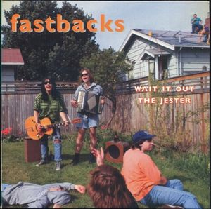 Fastbacks - Wait It Out / The Jester (Vinyl) at Discogs