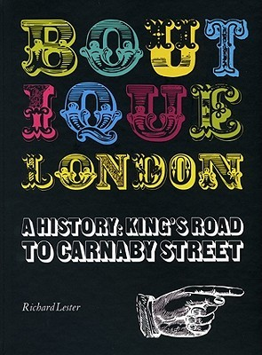 Boutique London - A History: King's Road to Carnaby Street, Buy Unique Gifts From CultureLabel.com