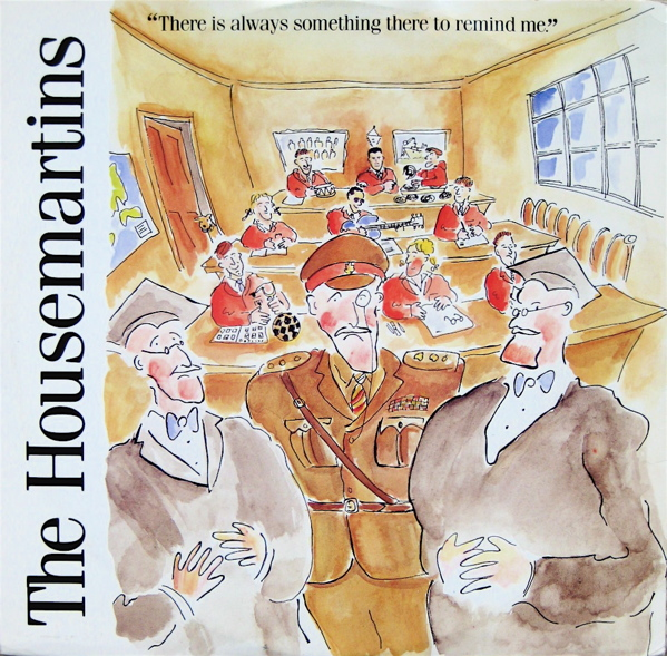 Images for Housemartins, The - There Is Always Something There To Remind Me