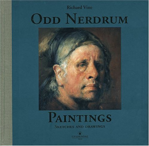 Amazon.co.jp: Odd Nerdrum: Paintings, Sketches, and Drawings: Richard Vine, Odd Nerdrum: 洋書