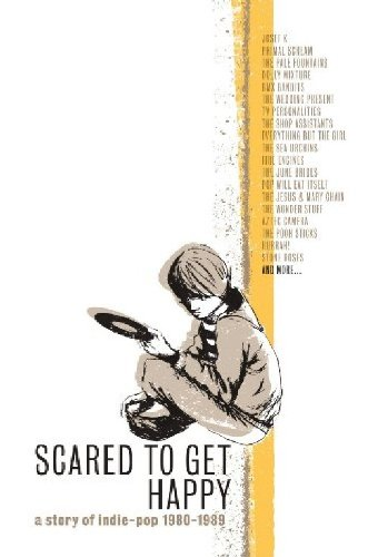 Amazon.co.jp: Scared To Get Happy A Story Of Indie-Pop 1980-1989 (直輸入盤帯ライナー付国内仕様): 音楽