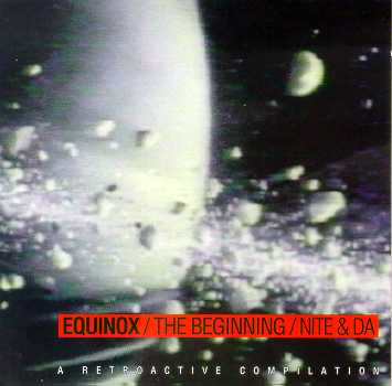 Images for Various - Equinox / The Beginning / Nite & Da - A Retroactive Compilation
