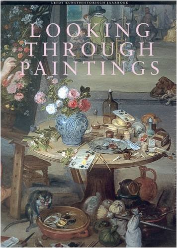 Looking Through Paintings: The Study of Painting Techniques and Materials in Support of Art Historical Research (Leids kunsthistorisch jaarboek): Erma Hermans: 9781873132562: Amazon.com: Books