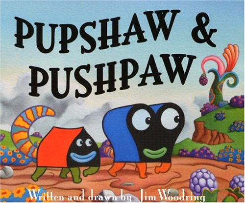 Amazon.co.jp: Pupshaw And Pushpaw: JIM WOODRING: 本