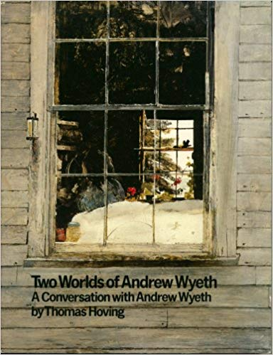 Amazon | Two Worlds of Andrew Wyeth: A Conversation With Andrew Wyeth | Andrew Wyeth | 洋書