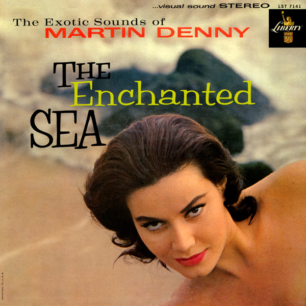 Images for Martin Denny - The Enchanted Sea