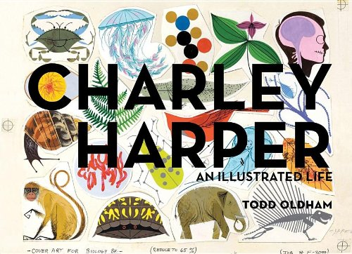Amazon.co.jp: Charley Harper: An Illustrated Life: Charley Harper, Todd Oldham: 洋書