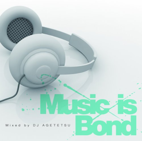 Music is Bond:Amazon.co.jp:CD