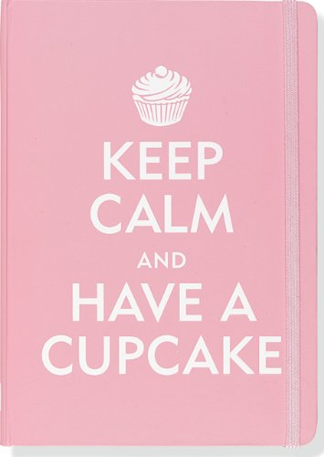 Amazon.com: Keep Calm and Have a Cupcake Journal (Diary, Notebook) (9781441302915): Peter Pauper Press: Books