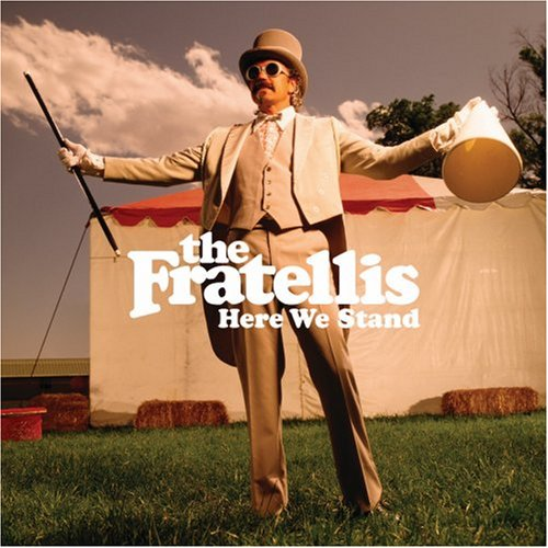 Amazon.co.jp: Here We Stand: The Fratellis: 音楽