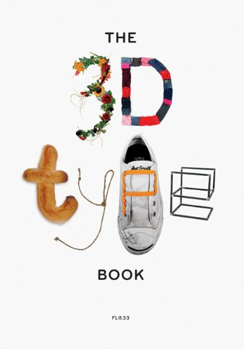 Amazon.co.jp: The 3D Type Book: FL@33, Tomi Vollauschek, Agathe Jacquillat: 洋書