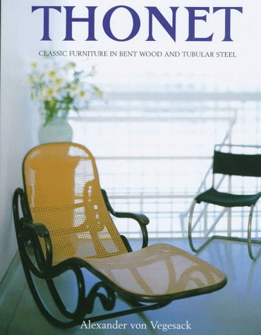 Amazon.co.jp: Thonet: Classic Furniture in Bent Wood and Tubular Steel: Alexander Von Vegesack: 洋書