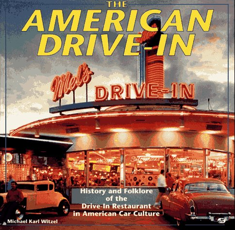 michael karl witzel the american drive in history and folklore of