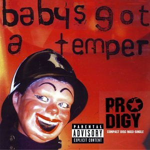 Amazon.co.jp: Baby's Got a Temper: Prodigy: 音楽