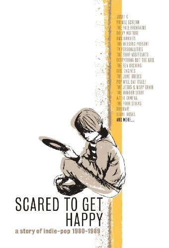 Amazon.co.jp: Scared to Get Happy:Story of Indie-Pop 1980-89: 音楽