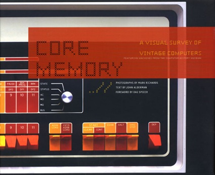 Core Memory: A Visual Survey of Vintage Computers – Boing Boing