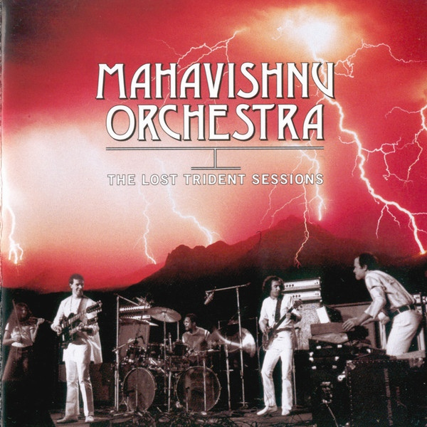 Mahavishnu Orchestra - The Lost Trident Sessions at Discogs