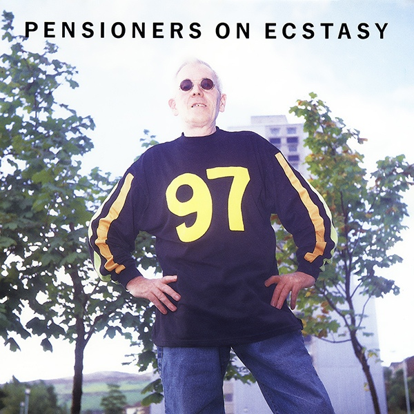 Various - Pensioners On Ecstasy (CD) at Discogs