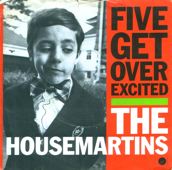 Images for Housemartins, The - Five Get Over Excited