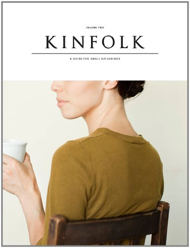 Amazon.co.jp: Kinfolk, Volume Two: Various Authors: 洋書