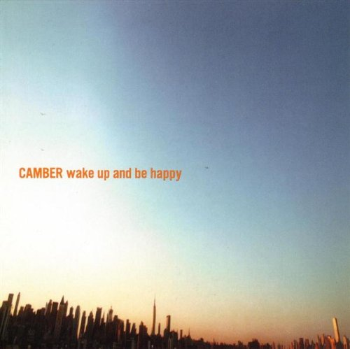 Amazon.co.jp: Wake Up & Be Happy: Camber: 音楽