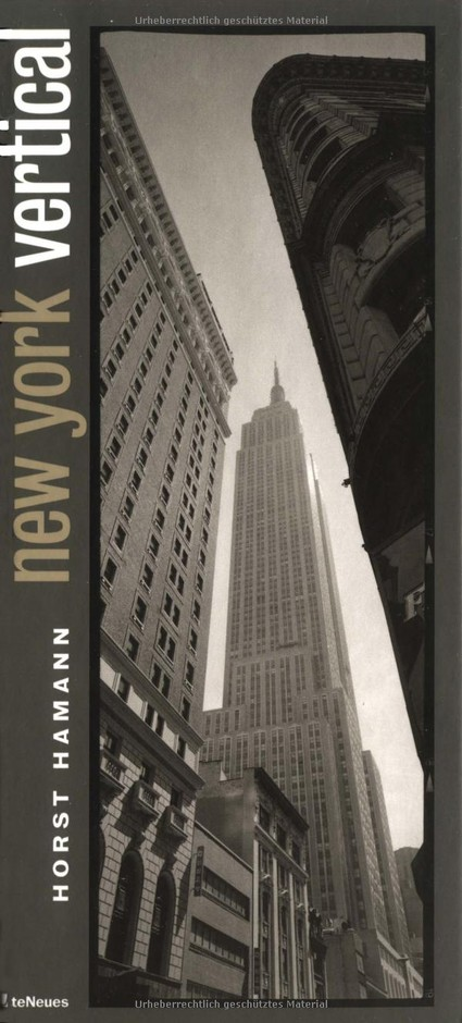 Amazon.co.jp: New York Vertical (Cult Cities of the World): Horst Hamann: 洋書