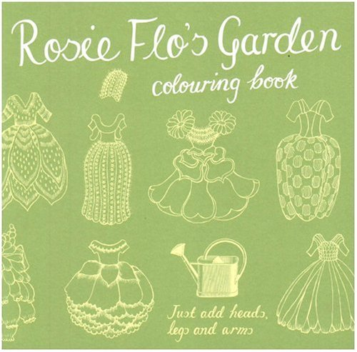 Amazon.co.jp: Rosie Flo's Garden Colouring Book: Roz Streeten: 洋書