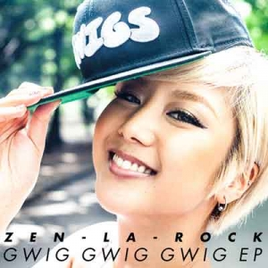 ZEN-LA-ROCK / GWIG GWIG GWIG EP | Record CD Online Shop JET SET / レコード・CD通販ショップ ジェットセット